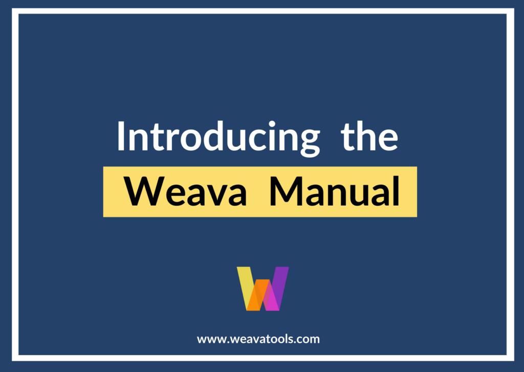 Brief Introduction: Weava Manual